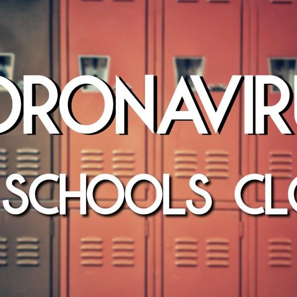 All schools closed due to coronavirus