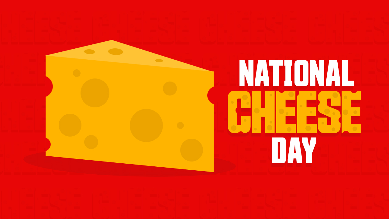 Natioanl Cheese Day