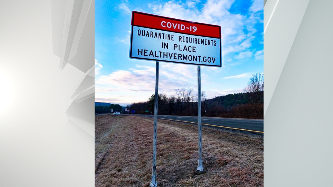 Vermont quarantine requirement sign