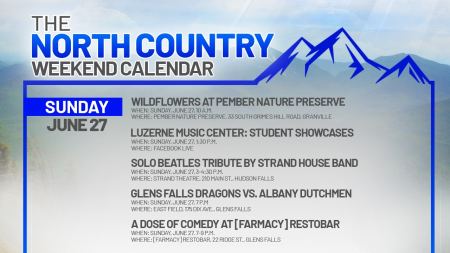 NORTH COUNTRY WEEKEND CALENDAR_SUNDAY JUNe 27