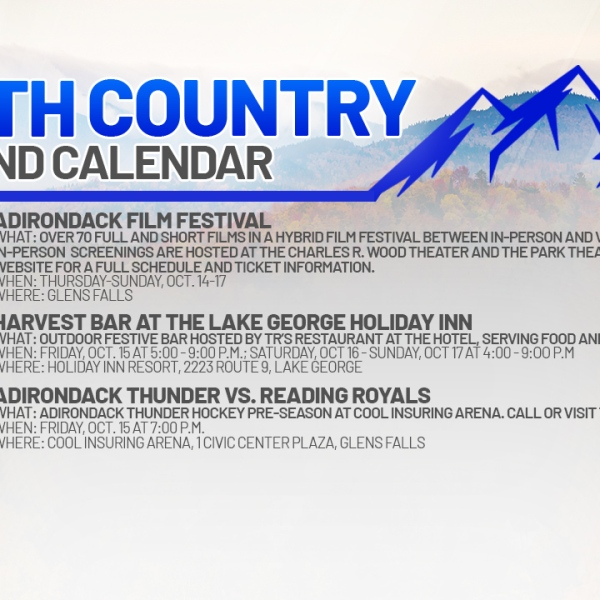 NORTH-COUNTRY-WEEKEND-CALENDAR_FRIDAY-OCTOBER-15